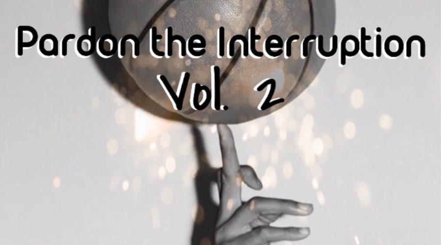 Pardon the Interruption Vol. 2