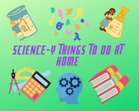 A collection of STEM-related items that students can think about doing whilst at home.