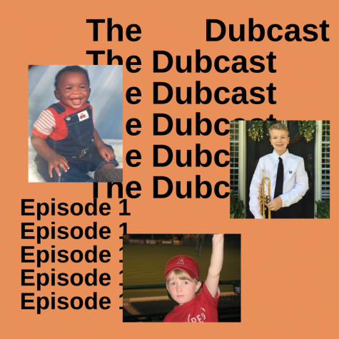 Dubcast Episode 1