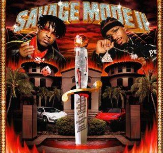 Savage Mode II by 21 Savage & Metro Boomin